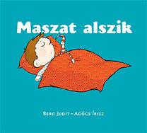 Berg Judit: Maszat alszik