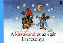 Jiri Zacek, Zdenek Miler: A kisvakond és az egér karácsonya