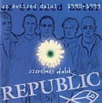 Republic: Szerelmes dalok / Az évtized dalai
