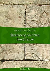 Mikszáth Kálmán: Beszterce ostroma - Gavallérok