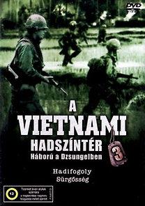A vietnami hadszíntér - Háború a dzsungelben 3.