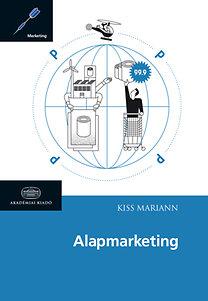 Kiss Mariann: Alapmarketing