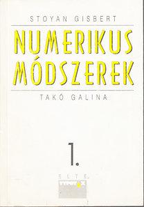 Stoyan Gisbert-Takó Galina: Numerikus módszerek I.