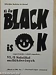 Adorján András és társai: Az ön Black is ok repertoárja a sötét napokra... VI./2. Szicíliai...