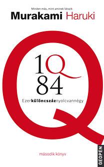 Murakami Haruki: 1Q84 2. - Ezerkülöncszáznyolcvannégy