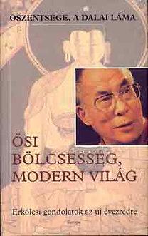 Dalai Láma: Ősi bölcsesség, modern világ
