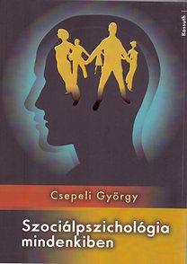 Csepeli György: Szociálpszichológia mindenkiben