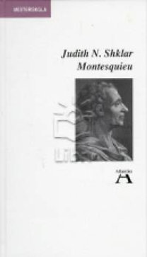 Judith N. Shklar: Montesquieu (Atlantisz)