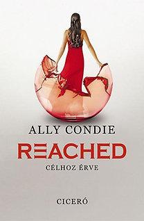 Ally Condie: Reached - Célhoz érve