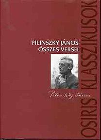 Pilinszky János: Pilinszky János összes versei