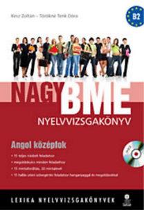 Törökné Tenk Dóra, Kész Zoltán: Nagy BME nyelvvizsgakönyv - Angol középfok - LX-0057