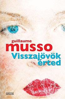 Guillaume Musso: Visszajövök érted