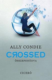 Ally Condie: Crossed - Összefonódva