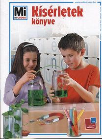 Rainer Köthe: Kísérletek könyve (Mi micsoda)