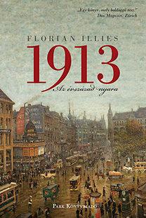 Florian Illies: 1913 - Az évszázad nyara