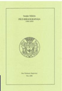 Surján Miklós: Pécs bibliográfiája 1960–2005