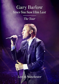 Barlow, Gary: SINCE YOU SAW HIM LAST - DVD