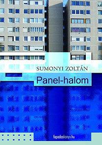 Sumonyi Zoltán: Panel-halom - Nagy Lajos emlékének