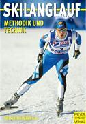 Fritsch, Wolfgang - Willmann, Tobias: Skilanglauf. Methodik und Technik