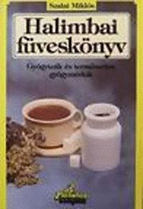 Szalai Miklós: Halimbai füveskönyv - Gyógyteák és természetes gyógymódok