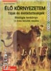 Tompáné Balogh Mária: Élő környezetem - Tájak és életközösségek - Tankönyv  7.o.