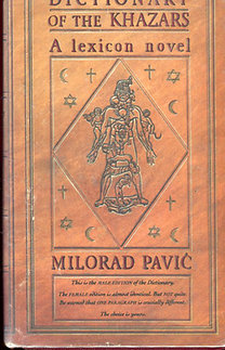 Milorad Pavic: Dictionary of the Khazars (A lexicon novel)