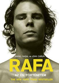 John Carlin, Rafael Nadal: RAFA - Az én történetem