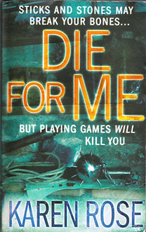 Karen Rose: Die for Me