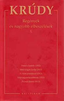 Krúdy Gyula: Regények és nagyobb elbeszélések 5.