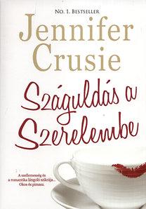 Jennifer Crusie: Száguldás a szerelembe