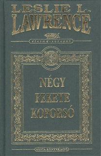 Lőrincz L. László: Négy fekete koporsó - Díszkiadás