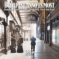 Budapest Anno és Most naptár - 2015