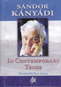 Kányádi Sándor: In Contemporary Tense