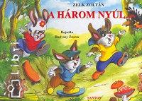 Zelk Zoltán: A három nyúl