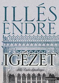 Illés Endre: Igézet