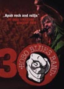 Hobo Blues Band: 30 éves jubileumi koncert 2008 -