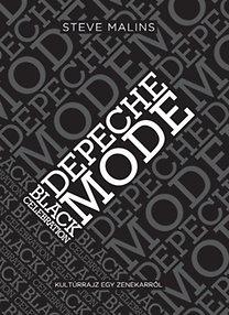 Steve Malins: Depeche Mode - Black Celebration - Kultúrrajz egy zenekarról