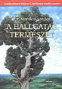 Mohácsi Sándor: A hallgatag természet - természetismeret tankönyv 5.
