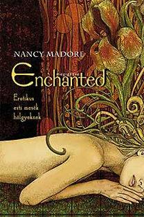 Nancy Madore: Megigézve - Erotikus esti mesék hölgyeknek