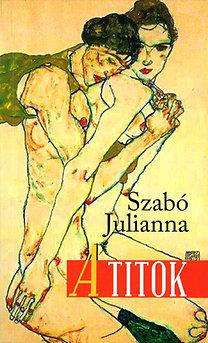 Szabó Julianna: A titok