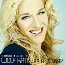 Wolf Kati: Vár a holnap