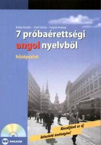Sulyok A., Gróf Sz., Bukta K.: 7 próbaérettségi angol nyelvből - Középszint (CD melléklettel)