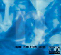 Nine Inch Nails: Fixed