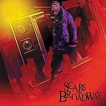 Scars On Broadway: They Say