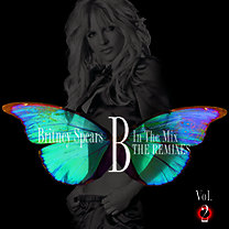 Britney Spears: B In The Mix, The Remixes Vol 2