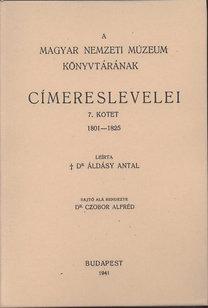 Áldásy Antal: A Magyar Nemzeti Múzeum könyvtárának címereslevelei VII. 1801-1825.