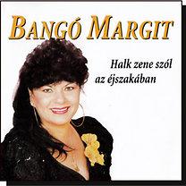 Bangó Margit: Halk zene szól