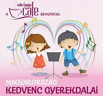 Válogatás: Magyarország kedvenc gyerekdalai