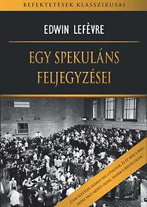 Edwin Lefévre: Egy spekuláns feljegyzései