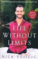 Vujicic, Nick: Life Without Limits